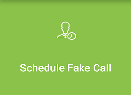 Schedule a fake call